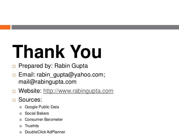 Thank You   Prepared by: Rabin Gupta   Email: rabin_gupta@yahoo.com;    mail@rabingupta.com   Website: http://www.rabin...