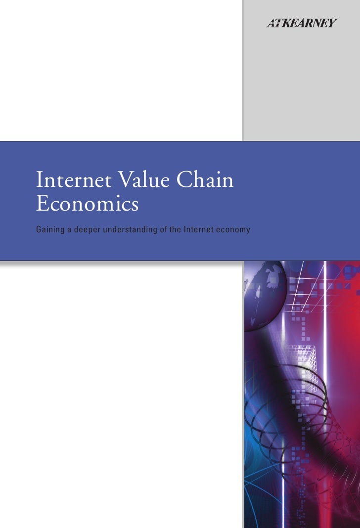 Internet Value ChainEconomicsGaining a deeper understanding of the Internet economy