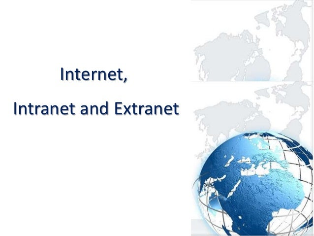 Internet vs intranet vs extranet