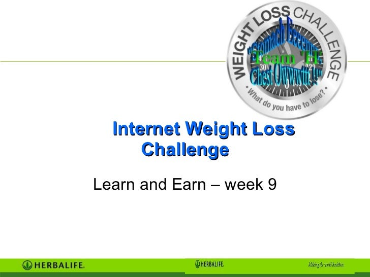 Internet Weight Loss Challenge Learn and Earn – week 9