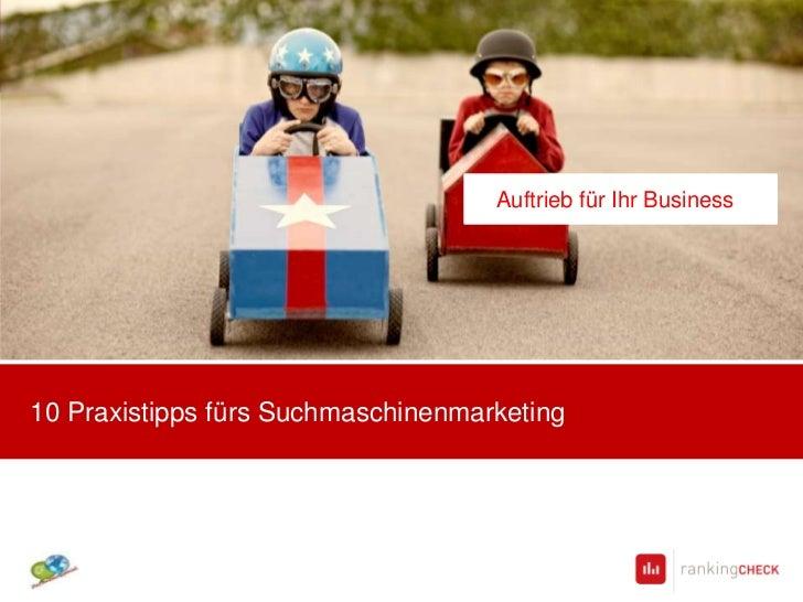 Auftrieb für Ihr Business10 Praxistipps fürs Suchmaschinenmarketing