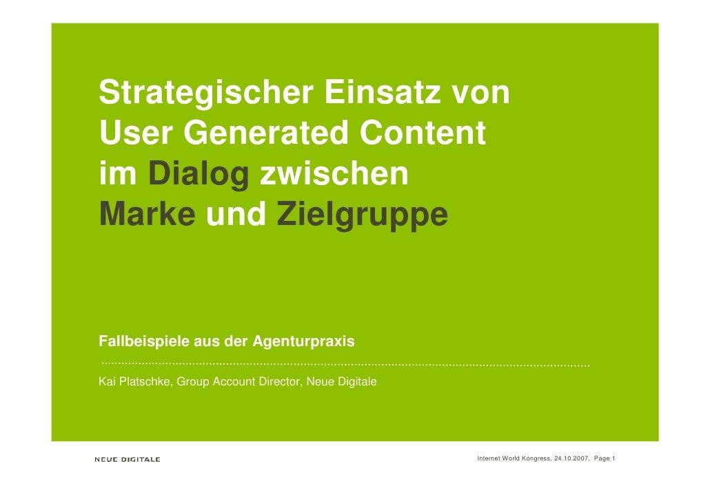 Strategischer Einsatz von User Generated Content im Dialog zwischen Marke und Zielgruppe                                Fa...