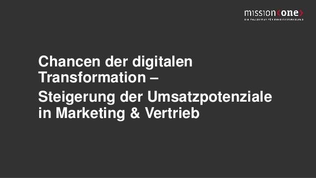 Chancen der digitalen Transformation – Steigerung der Umsatzpotenziale in Marketing & Vertrieb