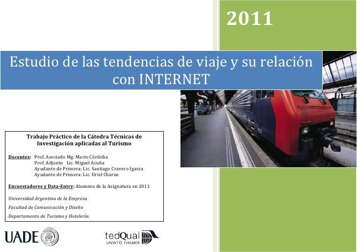 2011Estudio de las tendencias de viaje y su relación                 con INTERNET        Trabajo Práctico de la Cátedra Té...