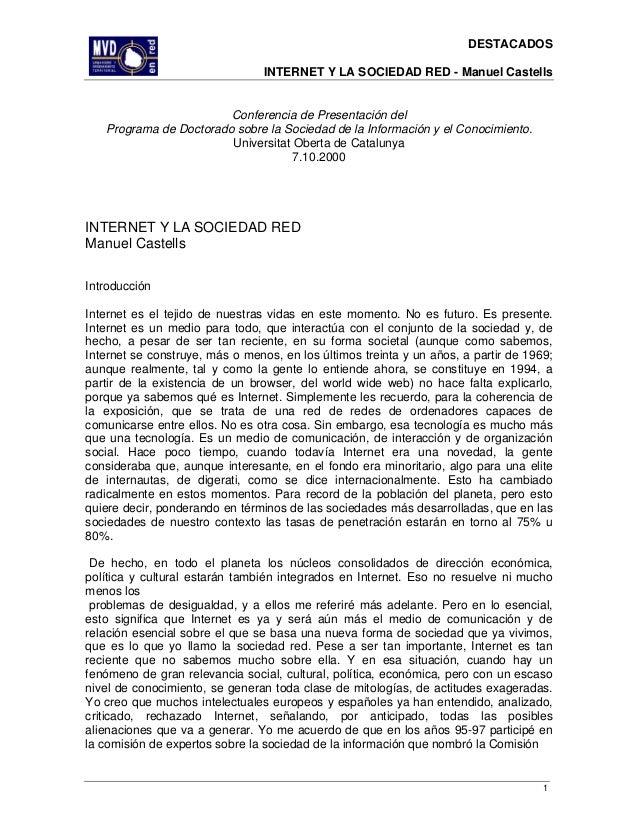 DESTACADOSINTERNET Y LA SOCIEDAD RED - Manuel CastellsConferencia de Presentación delPrograma de Doctorado sobre la Socied...