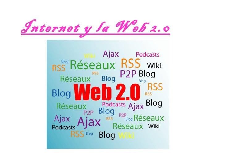 Internet y la Web 2.0
