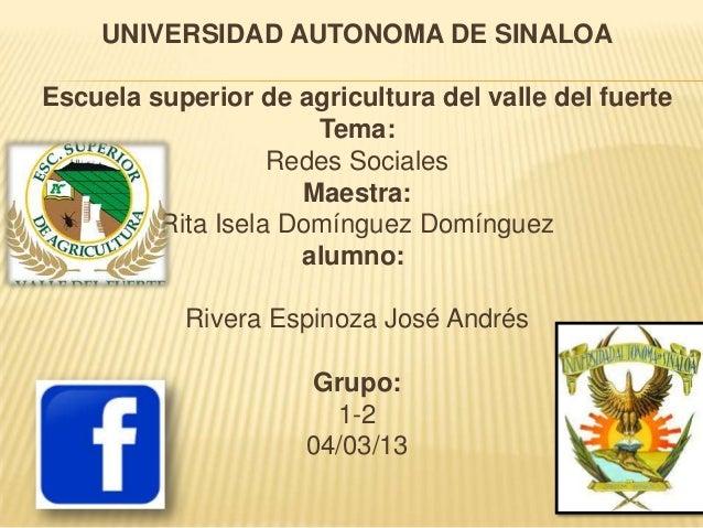 UNIVERSIDAD AUTONOMA DE SINALOAEscuela superior de agricultura del valle del fuerte                      Tema:            ...