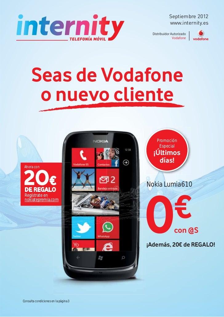 Septiembre 2012                                              www.internity.es      Seas de Vodafone       o nuevo cliente ...