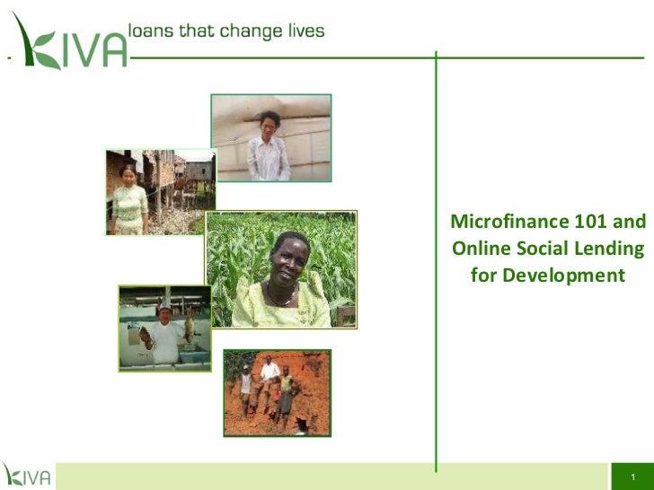 Microfinance 101 and Online Social Lending for Development