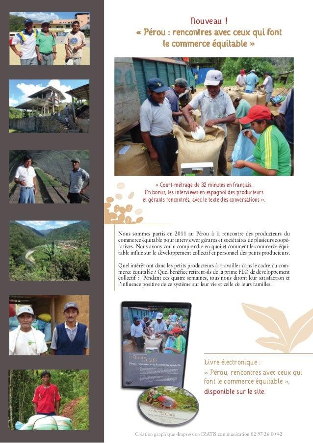 Nouveau !  « Pérou : rencontres avec ceux qui font  le commerce équitable »  « Court-métrage de 32 minutes en français.  E...