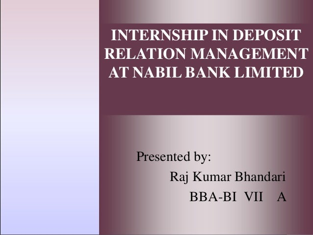 nabil bank internship report This report is an outcome of the internship bank book 22-23 the internship report focuses on account management.