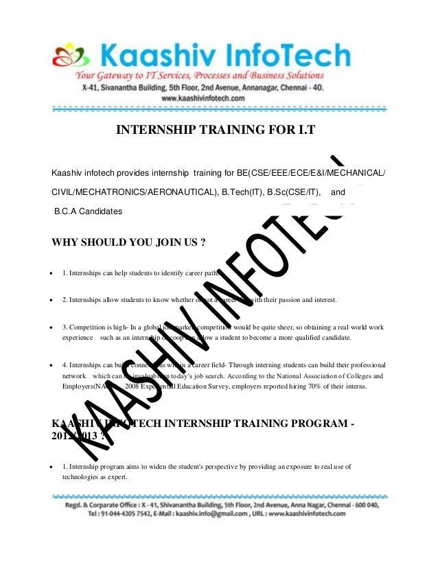 INTERNSHIP TRAINING FOR I.T Kaashiv infotech provides internship training for BE(CSE/EEE/ECE/E&I/MECHANICAL/ CIVIL/MECHATR...