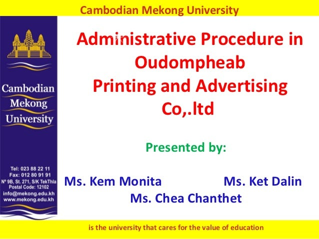 Cambodian Mekong University Administrative Procedure in        Oudompheab  Printing and Advertising           Co,.ltd     ...