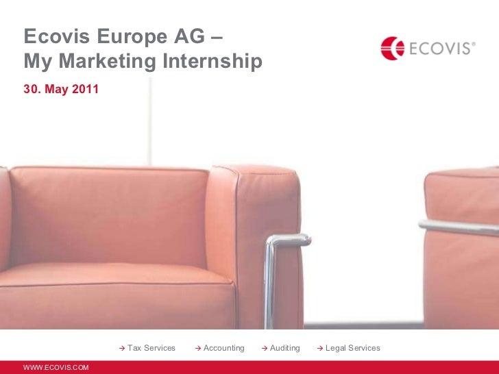 Ecovis Europe AG –  My Marketing Internship 30. May 2011