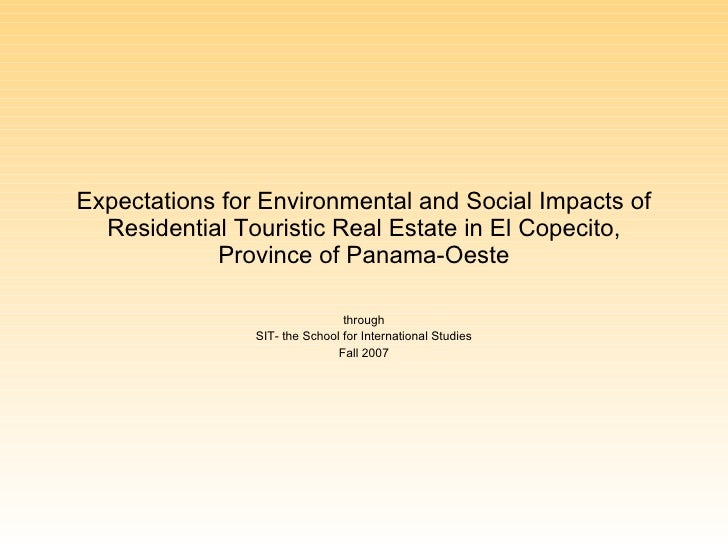 Expectations for Environmental and Social Impacts of Residential Touristic Real Estate in El Copecito, Province of Panama-...