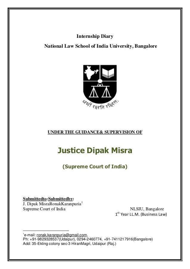 Internship Diary           National Law School of India University, Bangalore            UNDER THE GUIDANCE& SUPERVISION O...