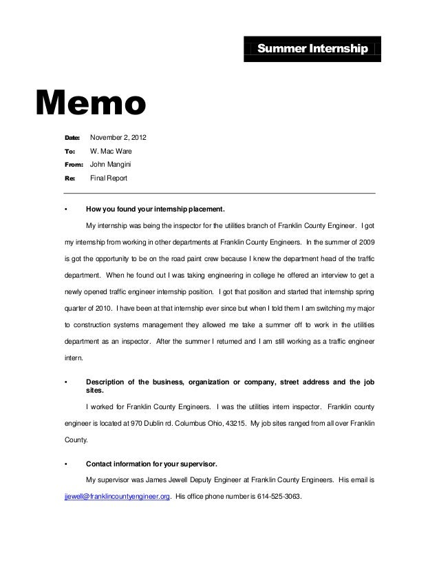 Summer Internship  Memo Date:  November 2, 2012  To:  W. Mac Ware  From:  John Mangini  Re:  Final Report  •  How you foun...