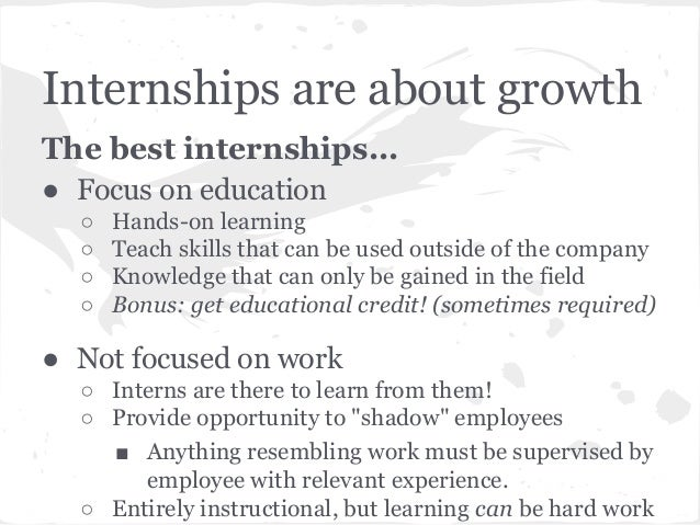 Internship Guide Qualities Of Good Internships And How To Find Them