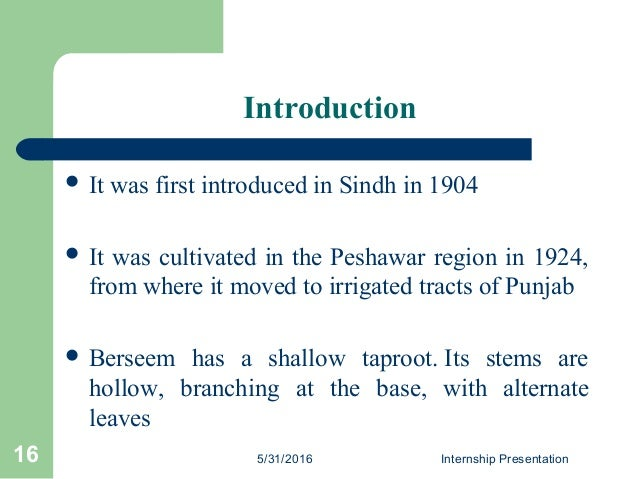 Introduction  It was first introduced in Sindh in 1904  It was cultivated in the Peshawar region in 1924, from where it ...