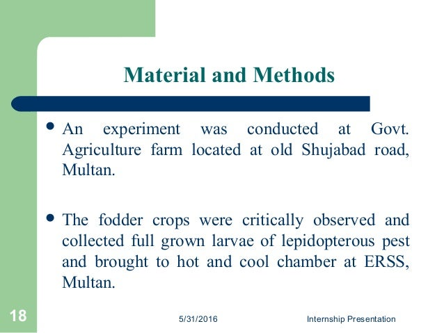 Material and Methods  An experiment was conducted at Govt. Agriculture farm located at old Shujabad road, Multan.  The f...