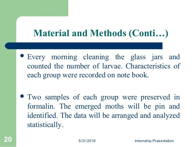  Every morning cleaning the glass jars and counted the number of larvae. Characteristics of each group were recorded on n...