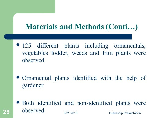 Materials and Methods (Conti…)  125 different plants including ornamentals, vegetables fodder, weeds and fruit plants wer...