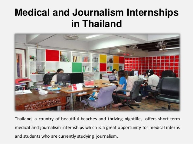 4 Medical And Journalism Internships In Thailand