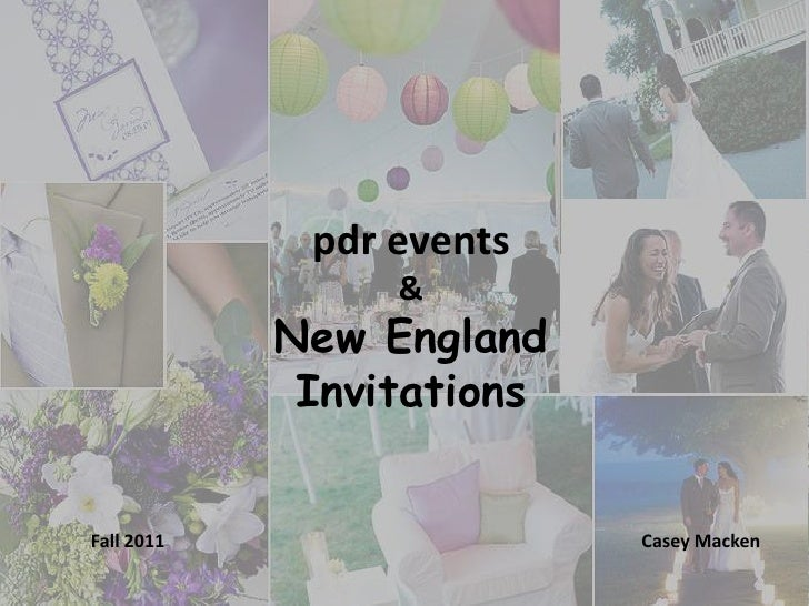 pdr events                 &            New England             InvitationsFall 2011                  Casey Macken