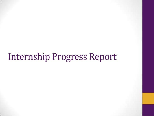 Internship Progress Report