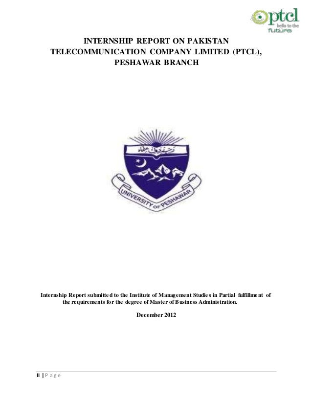 ptcl report Mba it aiou mba marketing  among all of these the head to head competitor is ptcl calling card,  internship report for mba information technology .