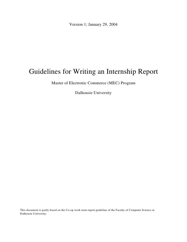 Version 1; January 29, 2004       Guidelines for Writing an Internship Report                        Master of Electronic ...