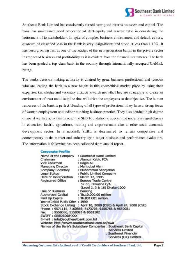 the credit analysis of southeast bank ltd Dear sir, it is a great pleasure and privilege to present the internship report titled  evaluation of credit risk management of southeast bank ltd.