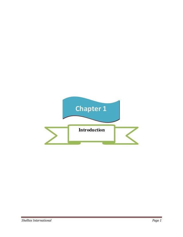 Chapter 1                         IntroductionShelltex International                  Page 1