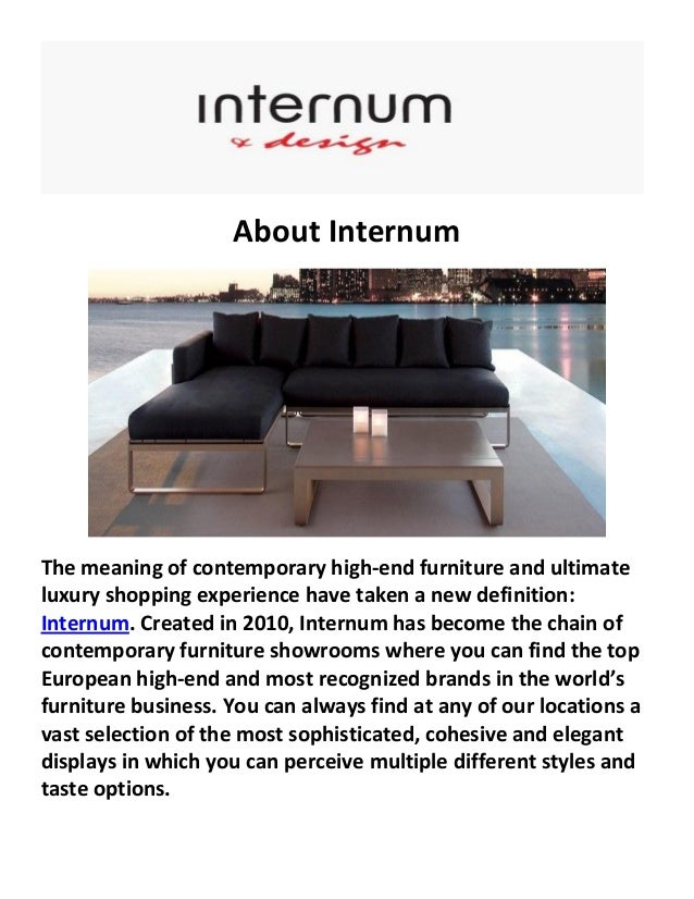 About Internum The Meaning Of Contemporary High End Furniture And Ultimate  Luxury Shopping Experience Have Luxury Furniture Houston Internum Offers ...