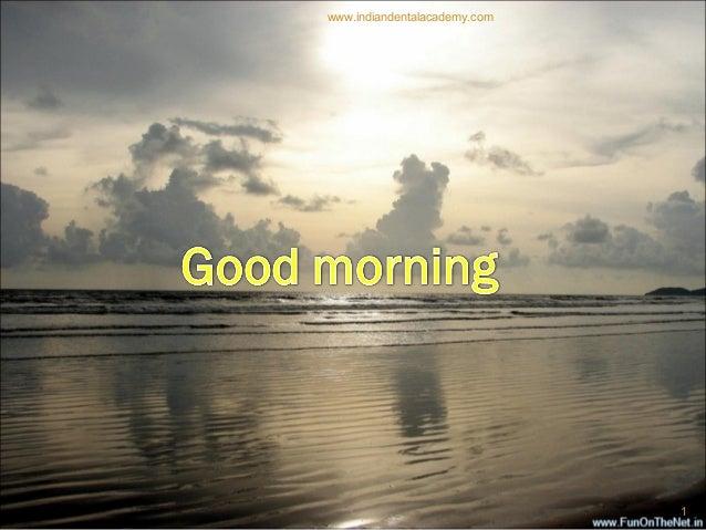 1 www.indiandentalacademy.com