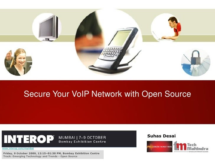 Secure Your VoIP Network with Open Source                                                                       Suhas Desa...