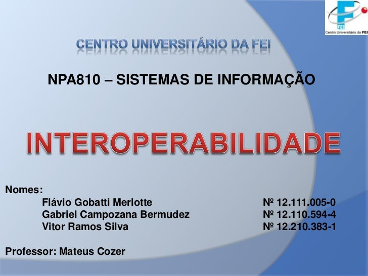 Interoperabilidade   prof. mateus - npa810
