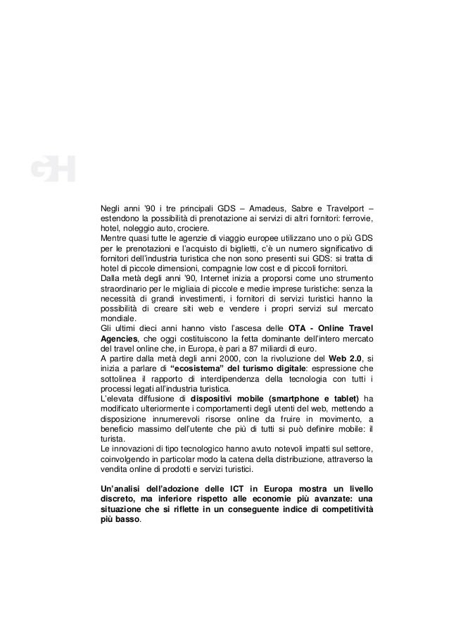 Negli anni '90 i tre principali GDS – Amadeus, Sabre e Travelport – estendono la possibilità di prenotazione ai servizi di...