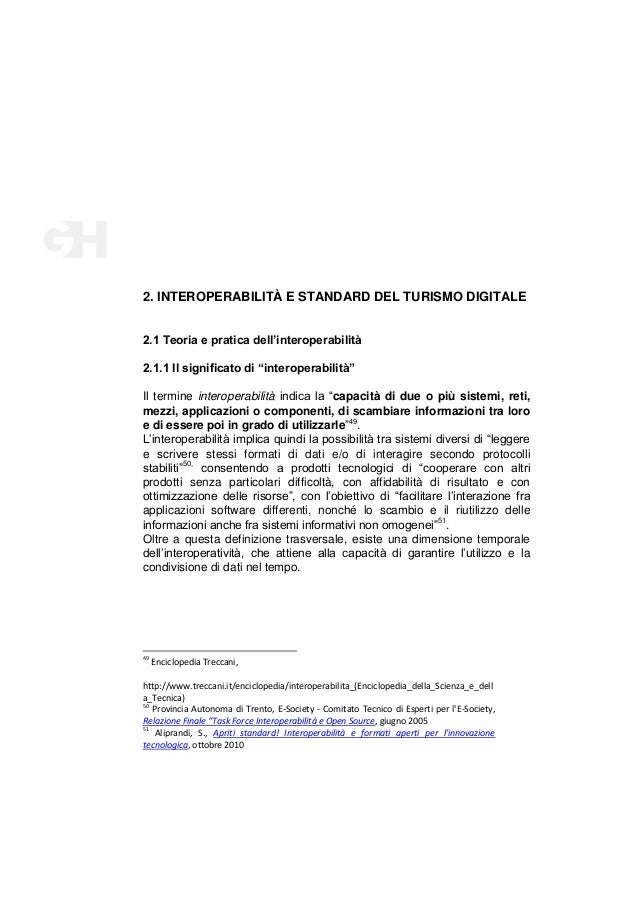 """2. INTEROPERABILITÀ E STANDARD DEL TURISMO DIGITALE 2.1 Teoria e pratica dell'interoperabilità 2.1.1 Il significato di """"in..."""