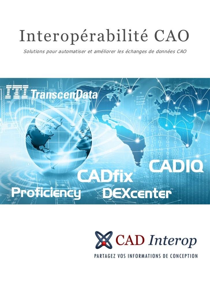Interopérabilité CAOSolutions pour automatiser et améliorer les échanges de données CAO