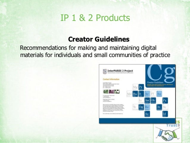 IP 1 & 2 Products Creator GuidelinesCreator Guidelines Recommendations for making and maintaining digital materials for in...