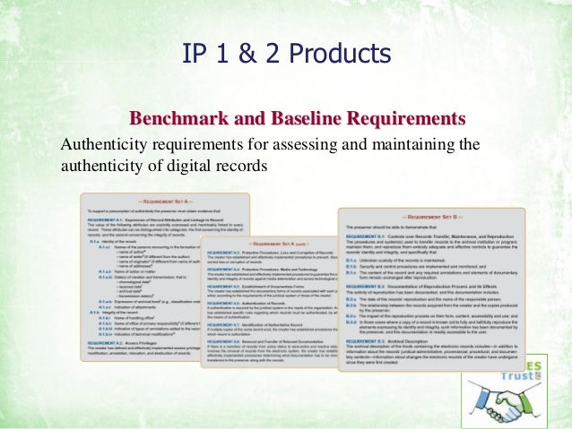 IP 1 & 2 Products Benchmark and Baseline RequirementsBenchmark and Baseline Requirements Authenticity requirements for ass...