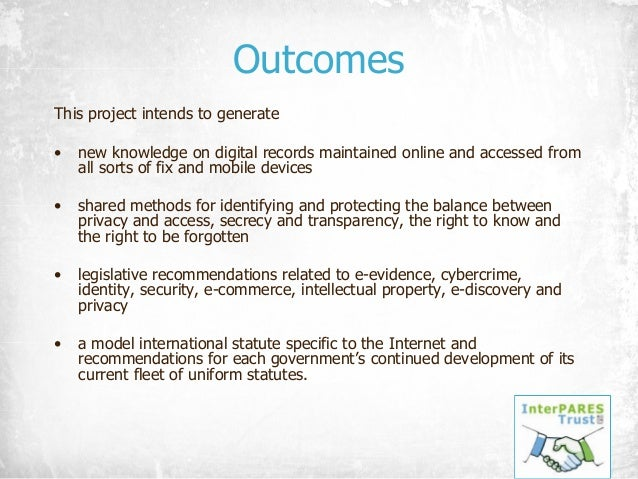 Outcomes This project intends to generate • new knowledge on digital records maintained online and accessed from all sorts...