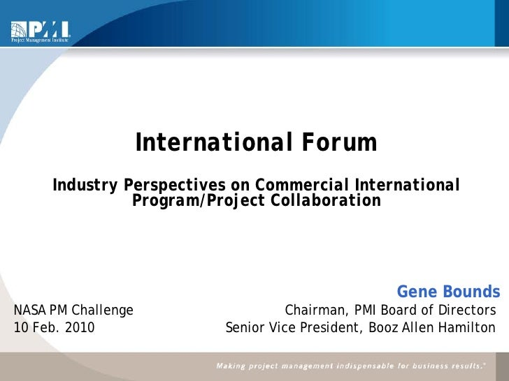 International Forum     Industry Perspectives on Commercial International               Program/Project Collaboration     ...