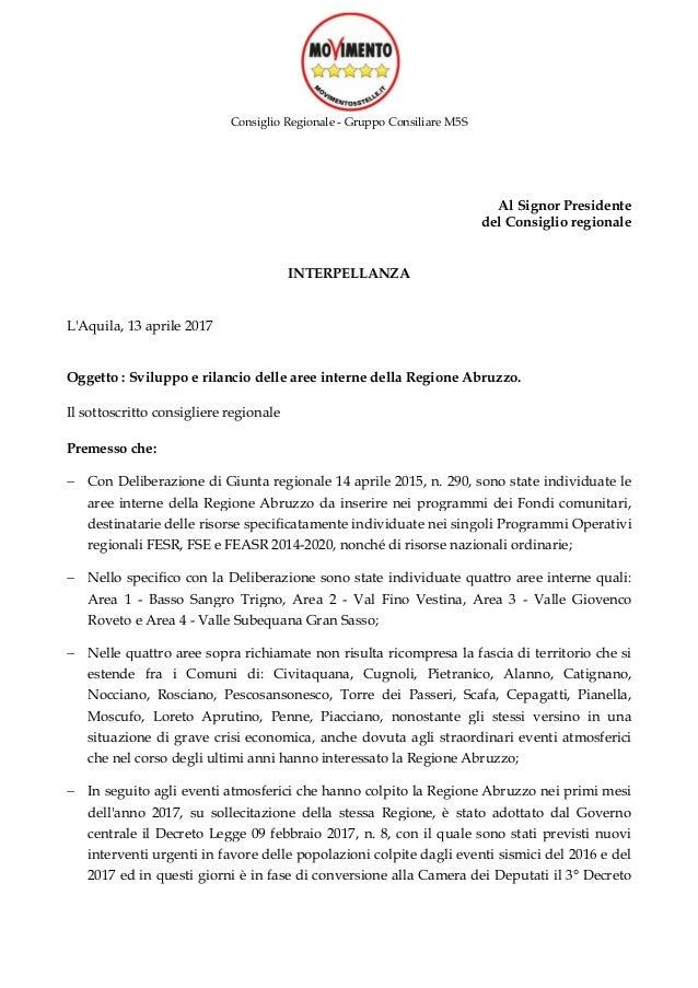 Consiglio Regionale - Gruppo Consiliare M5S Al Signor Presidente del Consiglio regionale INTERPELLANZA L'Aquila, 13 aprile...
