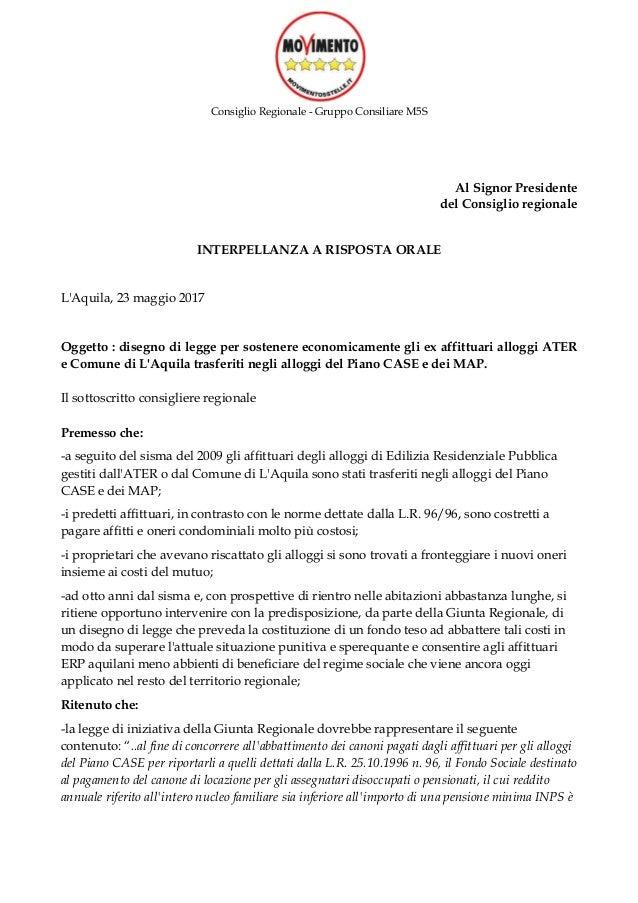 Consiglio Regionale - Gruppo Consiliare M5S Al Signor Presidente del Consiglio regionale INTERPELLANZA A RISPOSTA ORALE L'...