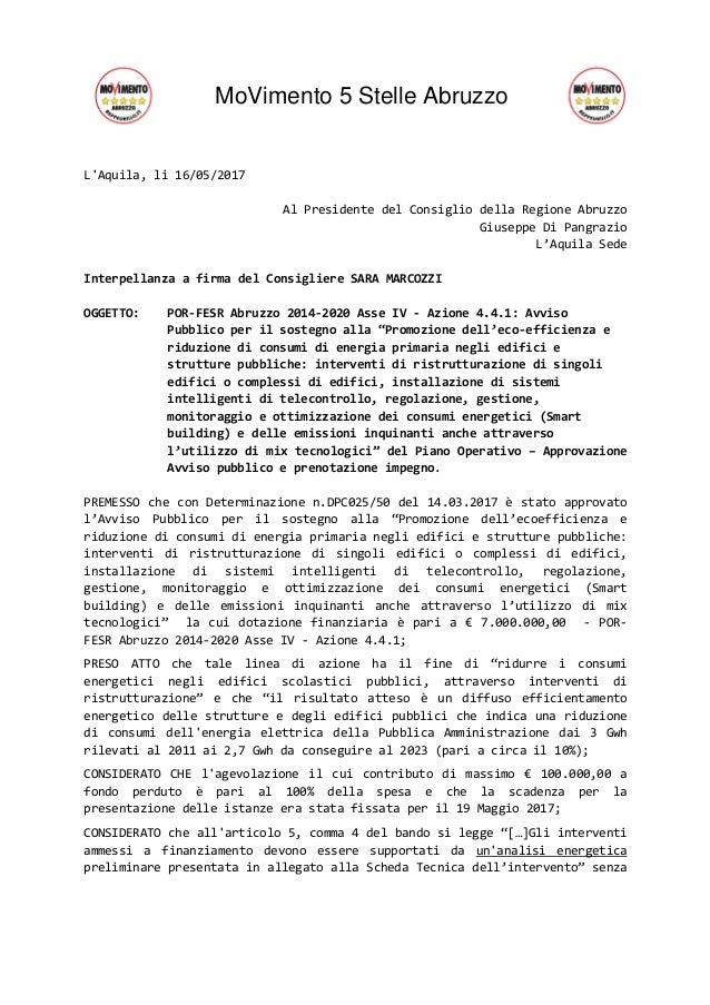 MoVimento 5 Stelle Abruzzo L'Aquila, li 16/05/2017 Al Presidente del Consiglio della Regione Abruzzo Giuseppe Di Pangrazio...