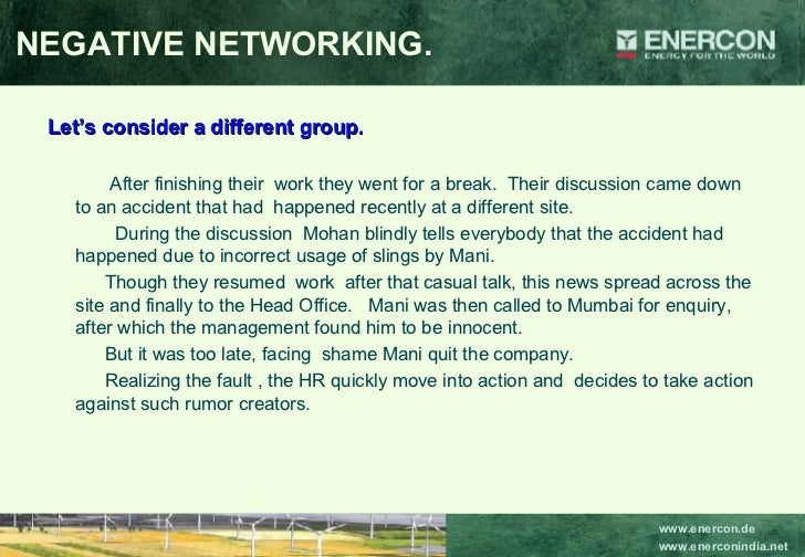 NEGATIVE NETWORKING. <ul><li>Let's consider a different group. </li></ul><ul><li>After finishing their  work they went for...