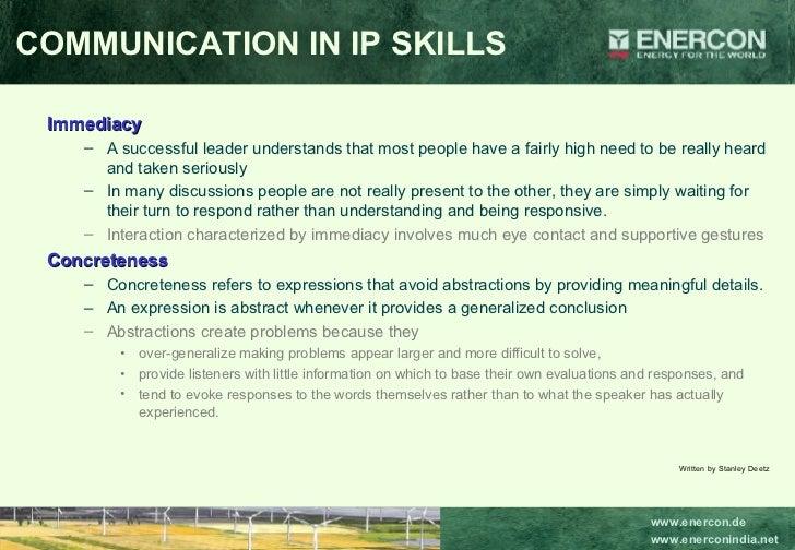<ul><li>Immediacy </li></ul><ul><ul><li>A successful leader understands that most people have a fairly high need to be rea...