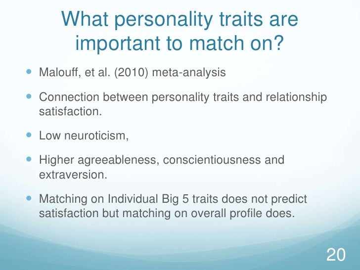 What personality traits are important to match on?<br />Malouff, et al. (2010) meta-analysis<br />Connection between perso...